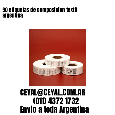 90 etiquetas de composicion textil argentina