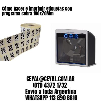 Cómo hacer e imprimir etiquetas con programa cebra 100x70Mm