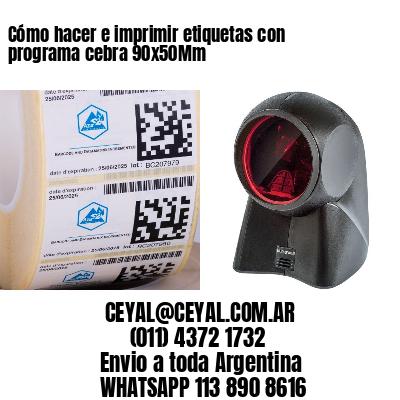 Cómo hacer e imprimir etiquetas con programa cebra 90x50Mm