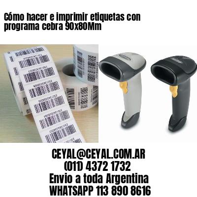Cómo hacer e imprimir etiquetas con programa cebra 90x80Mm