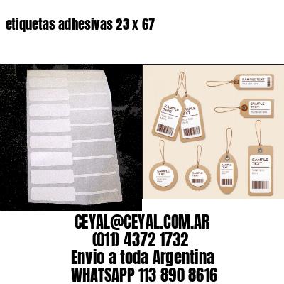 etiquetas adhesivas 23 x 67