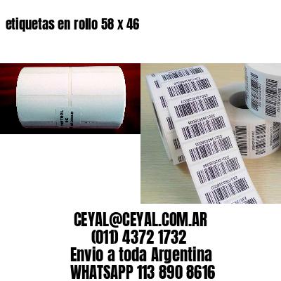 etiquetas en rollo 58 x 46