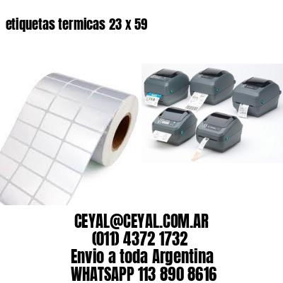 etiquetas termicas 23 x 59