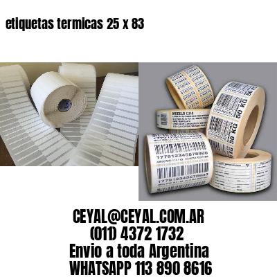 etiquetas termicas 25 x 83