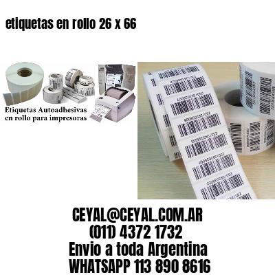 etiquetas en rollo 26 x 66