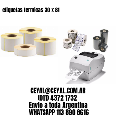 etiquetas termicas 30 x 81