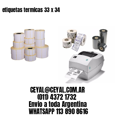 etiquetas termicas 33 x 34