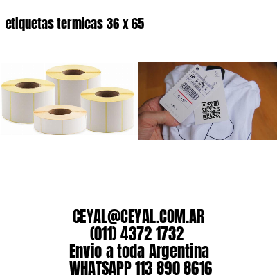 etiquetas termicas 36 x 65