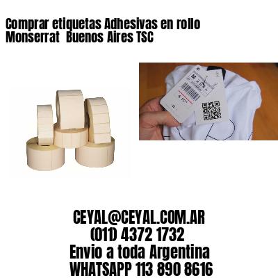 Comprar etiquetas Adhesivas en rollo Monserrat  Buenos Aires TSC