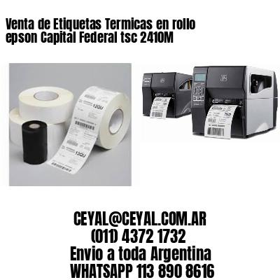 Venta de Etiquetas Termicas en rollo epson Capital Federal tsc 2410M