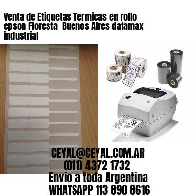 Venta de Etiquetas Termicas en rollo epson Floresta  Buenos Aires datamax industrial