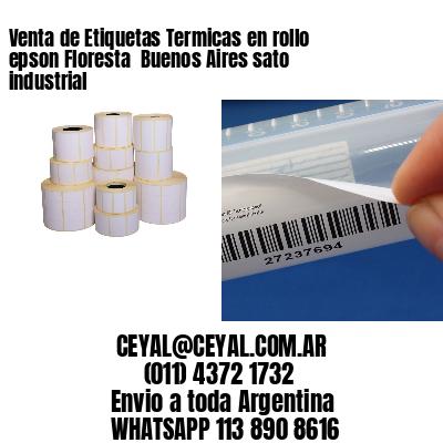 Venta de Etiquetas Termicas en rollo epson Floresta  Buenos Aires sato industrial