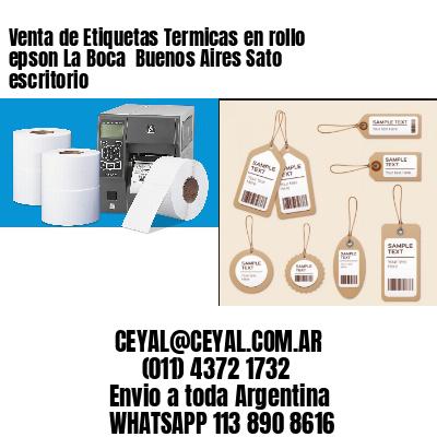 Venta de Etiquetas Termicas en rollo epson La Boca  Buenos Aires Sato escritorio