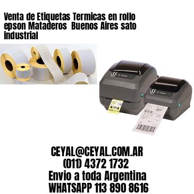 Venta de Etiquetas Termicas en rollo epson Mataderos  Buenos Aires sato industrial
