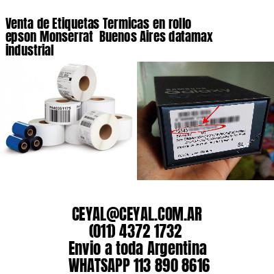 Venta de Etiquetas Termicas en rollo epson Monserrat  Buenos Aires datamax industrial