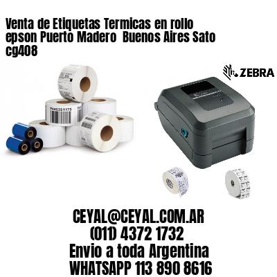 Venta de Etiquetas Termicas en rollo epson Puerto Madero  Buenos Aires Sato cg408