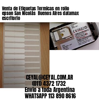 Venta de Etiquetas Termicas en rollo epson San Nicolás  Buenos Aires datamax escritorio