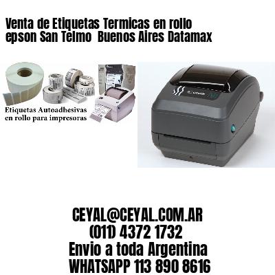 Venta de Etiquetas Termicas en rollo epson San Telmo  Buenos Aires Datamax