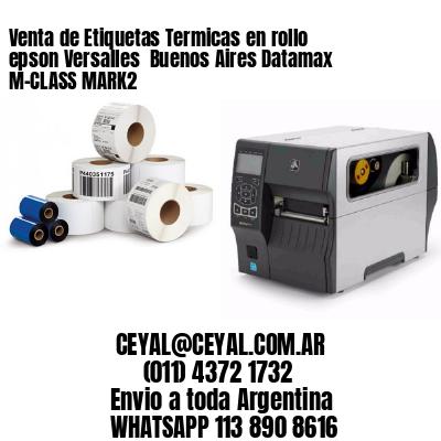 Venta de Etiquetas Termicas en rollo epson Versalles  Buenos Aires Datamax M-CLASS MARK2