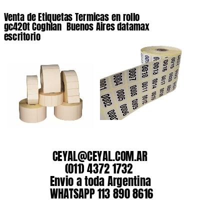 Venta de Etiquetas Termicas en rollo gc420t Coghlan  Buenos Aires datamax escritorio