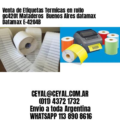 Venta de Etiquetas Termicas en rollo gc420t Mataderos  Buenos Aires datamax Datamax E-4204B