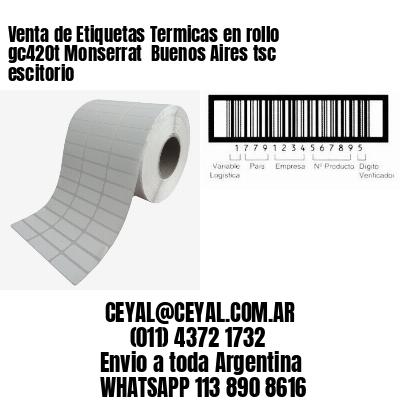 Venta de Etiquetas Termicas en rollo gc420t Monserrat  Buenos Aires tsc escitorio