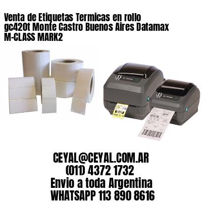 Venta de Etiquetas Termicas en rollo gc420t Monte Castro Buenos Aires Datamax M-CLASS MARK2