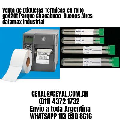 Venta de Etiquetas Termicas en rollo gc420t Parque Chacabuco  Buenos Aires datamax industrial
