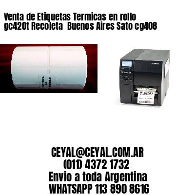 Venta de Etiquetas Termicas en rollo gc420t Recoleta  Buenos Aires Sato cg408