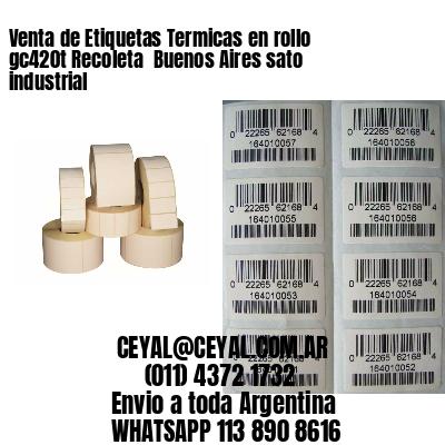 Venta de Etiquetas Termicas en rollo gc420t Recoleta  Buenos Aires sato industrial
