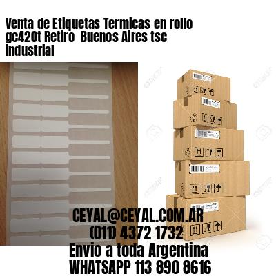 Venta de Etiquetas Termicas en rollo gc420t Retiro  Buenos Aires tsc industrial