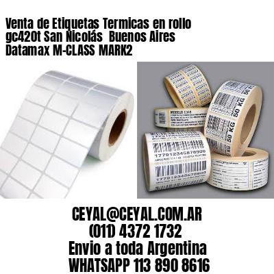 Venta de Etiquetas Termicas en rollo gc420t San Nicolás  Buenos Aires Datamax M-CLASS MARK2