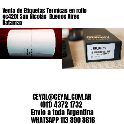 Venta de Etiquetas Termicas en rollo gc420t San Nicolás  Buenos Aires Datamax