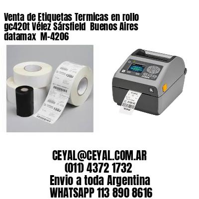 Venta de Etiquetas Termicas en rollo gc420t Vélez Sársfield  Buenos Aires datamax  M-4206