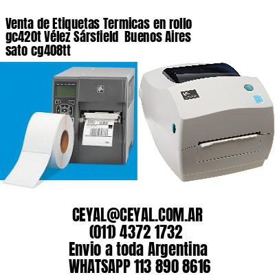 Venta de Etiquetas Termicas en rollo gc420t Vélez Sársfield  Buenos Aires sato cg408tt