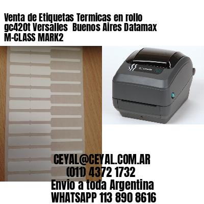 Venta de Etiquetas Termicas en rollo gc420t Versalles  Buenos Aires Datamax M-CLASS MARK2