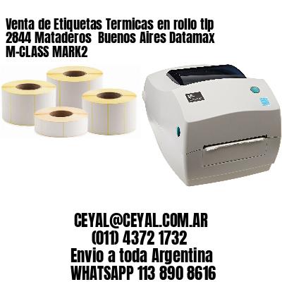 Venta de Etiquetas Termicas en rollo tlp 2844 Mataderos  Buenos Aires Datamax M-CLASS MARK2