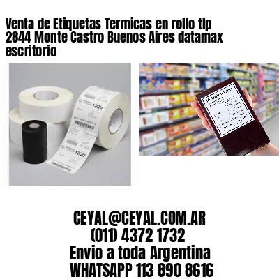 Venta de Etiquetas Termicas en rollo tlp 2844 Monte Castro Buenos Aires datamax escritorio