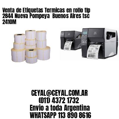 Venta de Etiquetas Termicas en rollo tlp 2844 Nueva Pompeya  Buenos Aires tsc 2410M