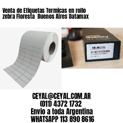 Venta de Etiquetas Termicas en rollo zebra Floresta  Buenos Aires Datamax