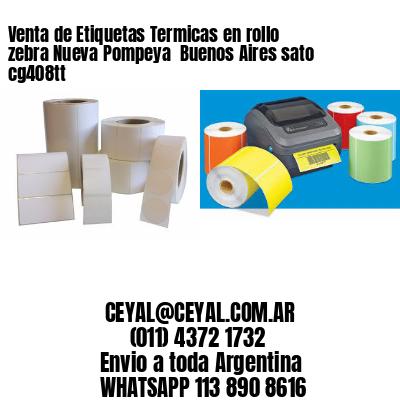 Venta de Etiquetas Termicas en rollo zebra Nueva Pompeya  Buenos Aires sato cg408tt