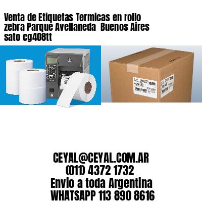 Venta de Etiquetas Termicas en rollo zebra Parque Avellaneda  Buenos Aires sato cg408tt