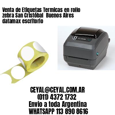 Venta de Etiquetas Termicas en rollo zebra San Cristóbal  Buenos Aires datamax escritorio
