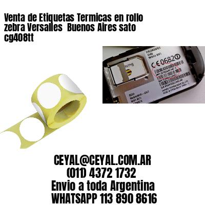 Venta de Etiquetas Termicas en rollo zebra Versalles  Buenos Aires sato cg408tt