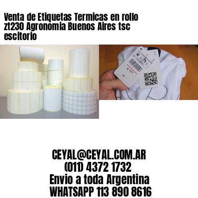 Venta de Etiquetas Termicas en rollo zt230 Agronomia Buenos Aires tsc escitorio