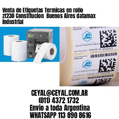 Venta de Etiquetas Termicas en rollo zt230 Constitucion  Buenos Aires datamax industrial