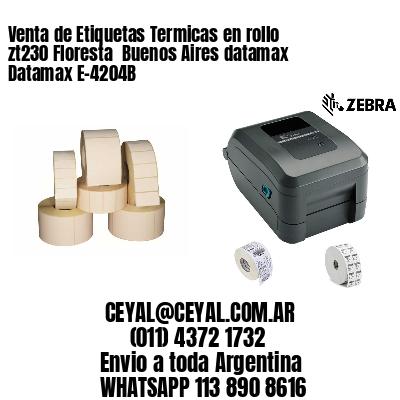 Venta de Etiquetas Termicas en rollo zt230 Floresta  Buenos Aires datamax Datamax E-4204B