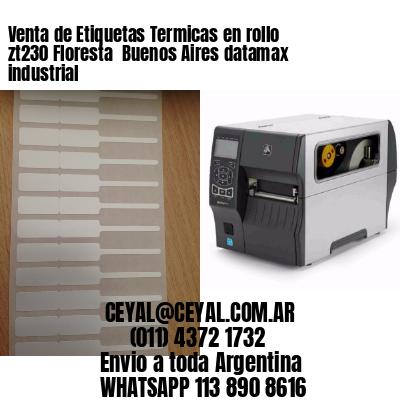 Venta de Etiquetas Termicas en rollo zt230 Floresta  Buenos Aires datamax industrial