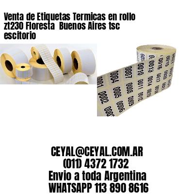 Venta de Etiquetas Termicas en rollo zt230 Floresta  Buenos Aires tsc escitorio