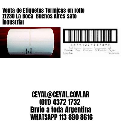 Venta de Etiquetas Termicas en rollo zt230 La Boca  Buenos Aires sato industrial